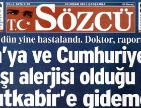 Sözcü Erdoğanın hastalığına teşhis koydu